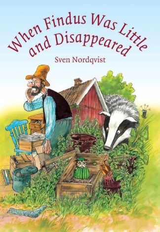 cover of When Findus Was Little and Disappeared