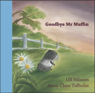 cover of Goodye Mr Muffin by Ulf Nilsson