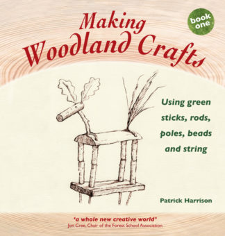 front cover of Making Woodland Crafts