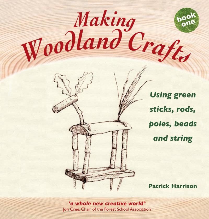 Making Woodland Crafts by Patrick Harrison