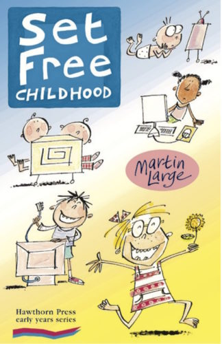 cover of Set Free Childhood