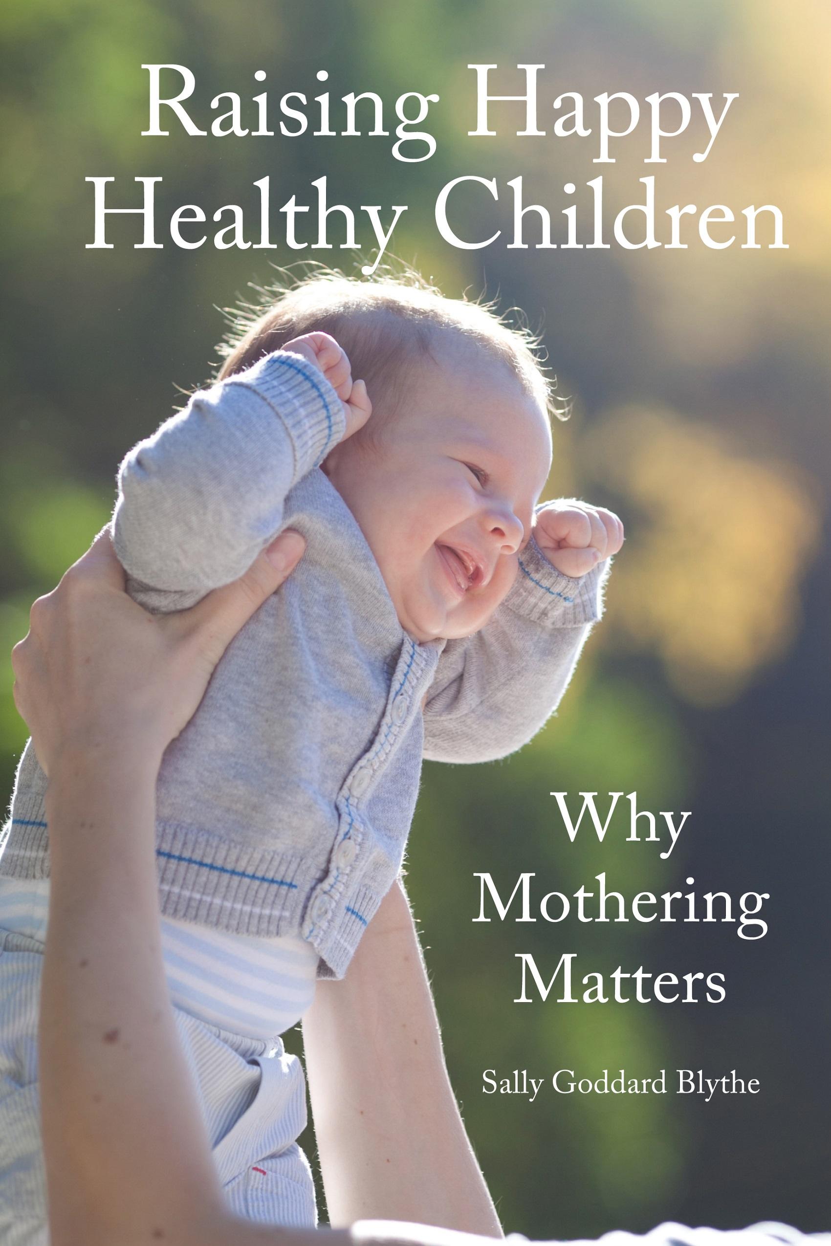 Raising Happy Healthy Children