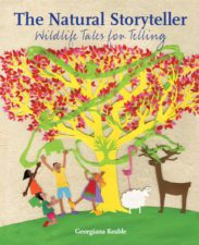 Image shows children and animals around a tree, and book title The Natural Storyteller
