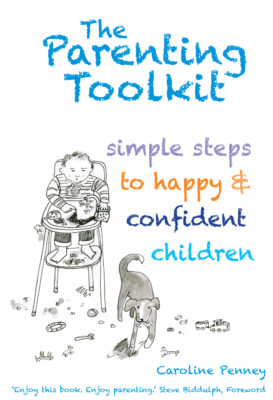 The Parenting Toolkit - Simple steps to happy and confident children by Caroline Penney